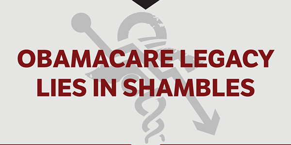 ObamaCare Legacy Lies in Shambles
