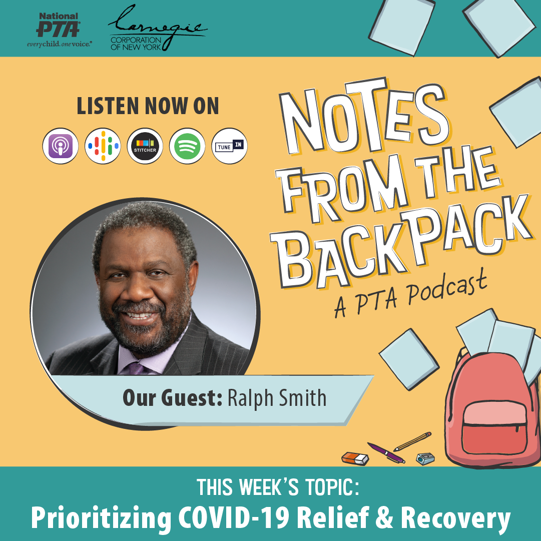 Notes  from the Backpack: A PTA Podcast | Guests: Ralph Smith, Grade Level Reading
