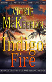 Indigo Fire by Vickie McKeehan