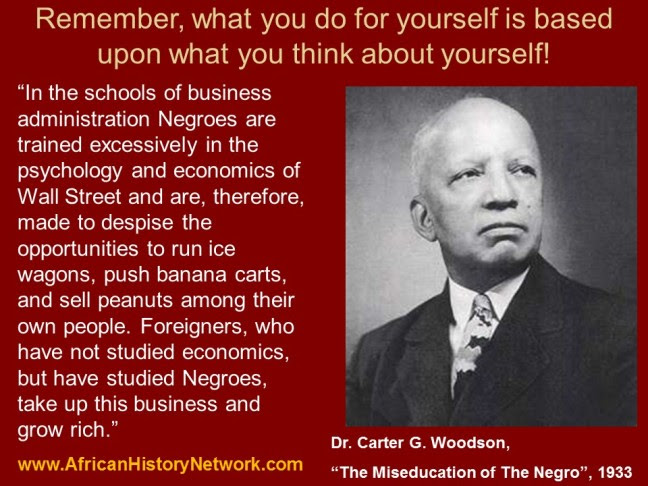 Dr. Carter G. Woodson - Negroes and Business School