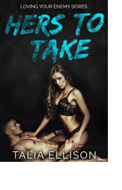 Hers to Take by Talia Ellison