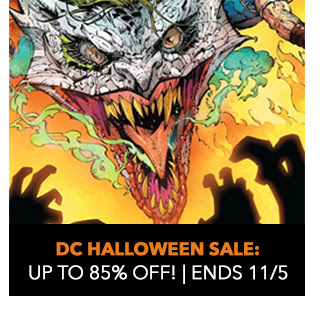 DC Halloween Sale: up to 85% off! Sale ends 11/5.