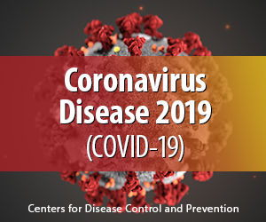 CDC is closely monitoring an outbreak of respiratory disease caused by a novel (new) coronavirus.