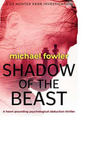 Shadow of the Beast by Michael Fowler
