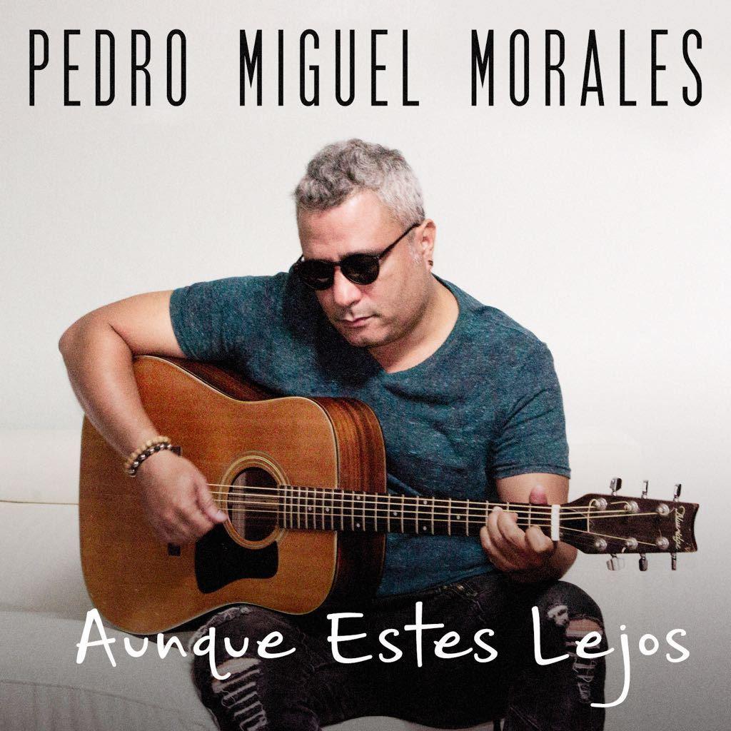 Pedro Miguel-Aunque Estes Lejos