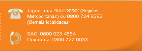 Ligue para 4004 8282 (Regiões Metropolitanas) ou 0800 724 8282 (Demais localidades)