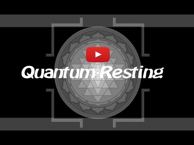 Quantum Resting  Sddefault