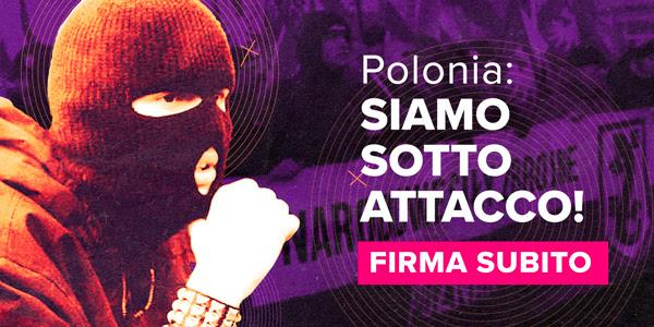 L'immagine raffigura una persona in passamontagna. La scritta dice: 'Polonia, siamo sotto attacco!' Firma subito