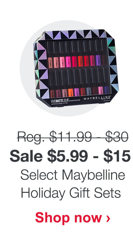 Sale $5.99 - $15 Select Maybelline Holiday Gift Sets