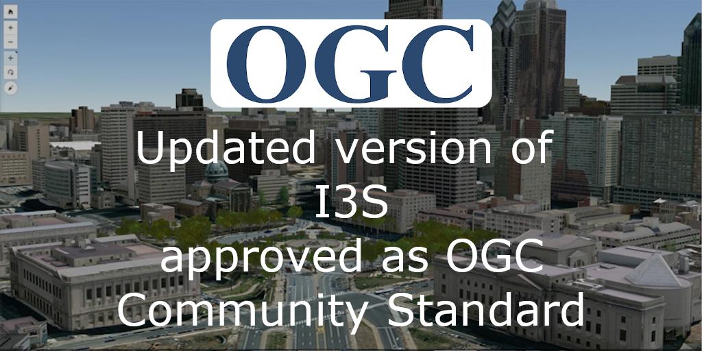 I3S v1.1 adopted as OGC Community Standard