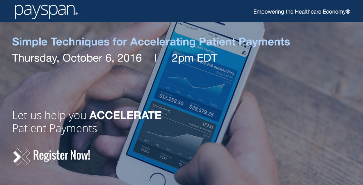 Webinar: Simple Techniques for Accelerating Patient Payments