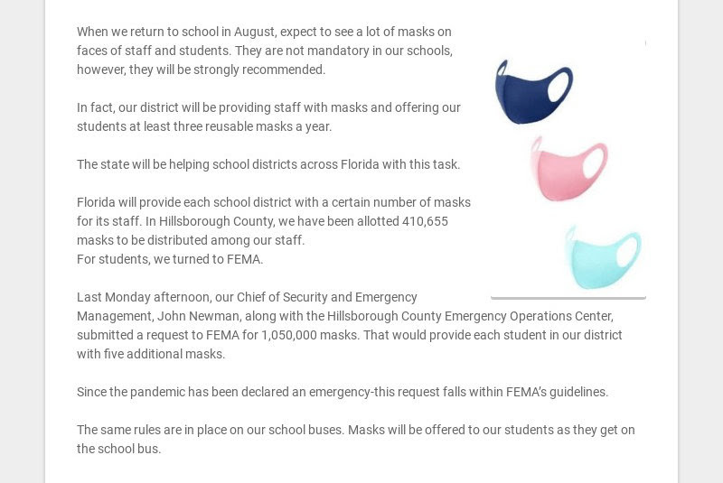 When we return to school in August, expect to see a lot of masks on faces of staff and students....
