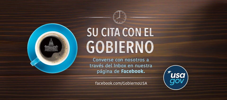 Una taza de café con la imagen del Capitolio. Su cita con el Gobierno. Converse con nosotros a través del Inbox en nuestra página de Facebook. Facebook.com/GobiernoUSA. USAGov