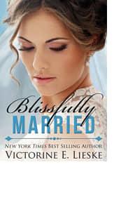 Blissfully Married by Victorine E. Lieske