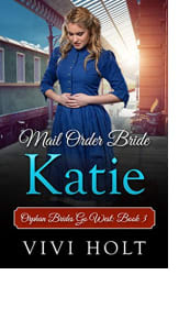 Mail Order Bride: Katie by Vivi Holt