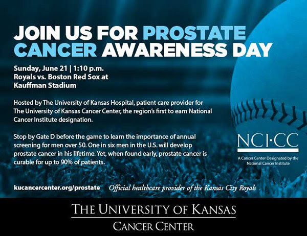 JOIN US FOR PROSTATE CANCER AWARENESS DAY - Official healthcare provider of the Kansas City Royals