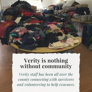 Verity staff has been all over the county connecting with survivors and volunteering to help evacuees.