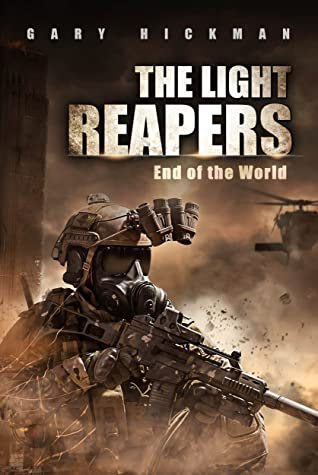 The Light Reapers by Gary Hickman