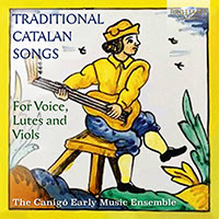 Traditional Catalan Songs for Voice, Lutes and Viols
