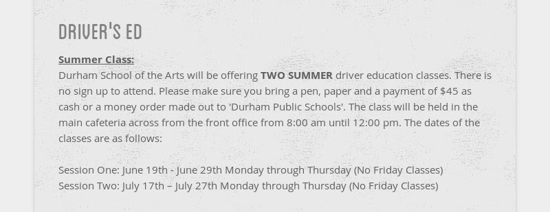 driver's ed Summer Class: Durham School of the Arts will be offering TWO SUMMER driver education...
