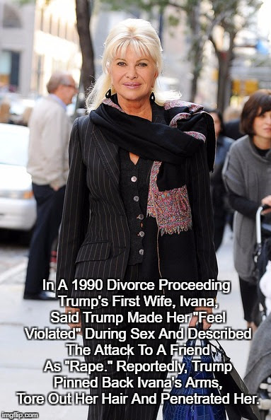 """Reprise: """"Trump Raped His Wife"""" 
