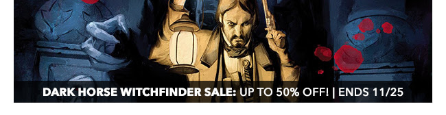 Dark Horse Witchfinder Sale: up to 50% off! | Ends 11/25