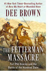 The Fetterman Massacre by Dee Brown