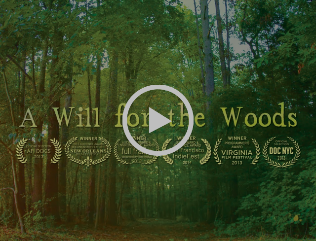 A WILL FOR THE WOODS - Official Trailer