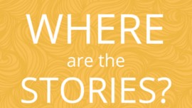 Surprising Sources of Stories - The Storytelling Non-Profit