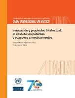 Innovación y propiedad intelectual: el caso de las patentes y el acceso a medicamentos