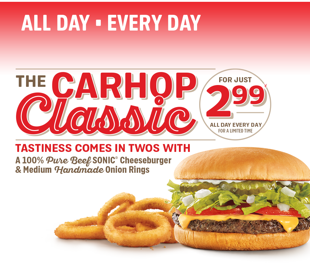 It's the Carhop Classic! Get a cheeseburger and medium onion rings for $2.99 every day.
