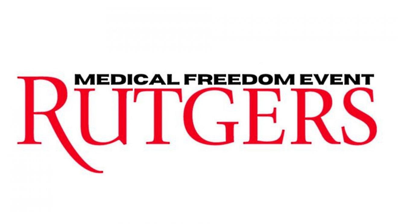 Medical Freedom Advocates to Hold Rally at Rutgers, as Students Push Back Against Vaccine Mandates Rutgers-1320x743