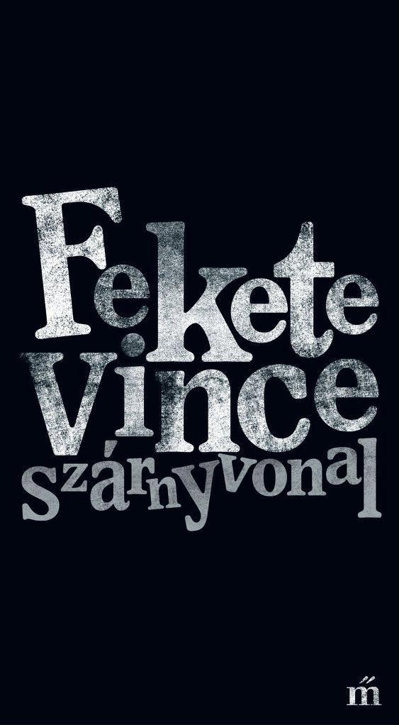 Fekete Vince: Szárnyvonal