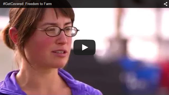 YouTube Embedded Video: #GetCovered: Freedom to Farm