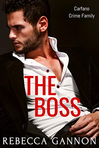 Cover for 'The Boss (Carfano Crime Family Book 2)'