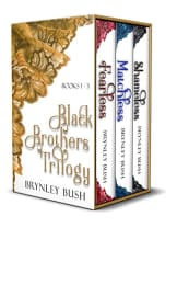 The Black Brothers Trilogy by Brynley Bush