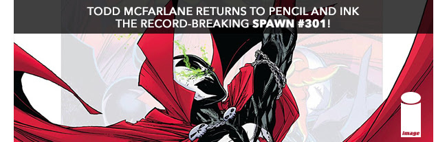 Todd McFarlane returns to pencil and ink the record-breaking SPAWN #301!