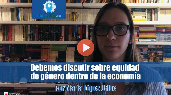 Debemos-discutir-sobre-equidad-de-genero-dentro-de-la-economia