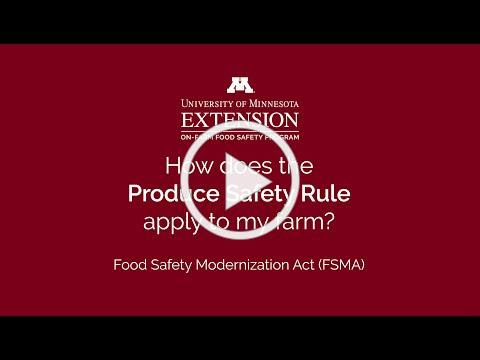 FSMA Produce Safety Rule: How does it apply to my farm?