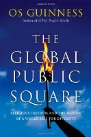 The Global Public Square by Os Guiness