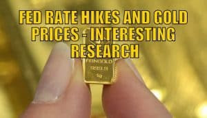 FED RATE HIKES AND GOLD PRICES - INTERESTING RESEARCH