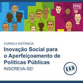 Curso EAD - Inovação Social para o Aperfeiçoamento de Políticas Públicas