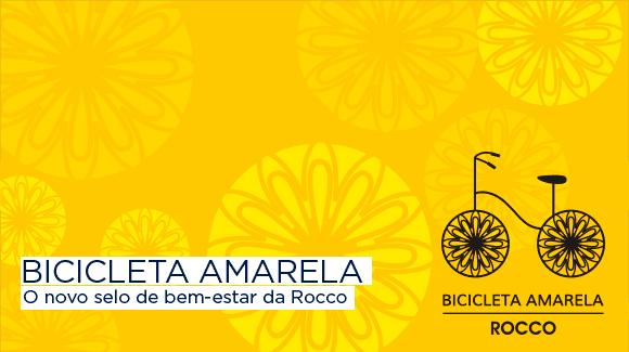 Bicicleta amarela - O novo selo de bem-estar da Rocco