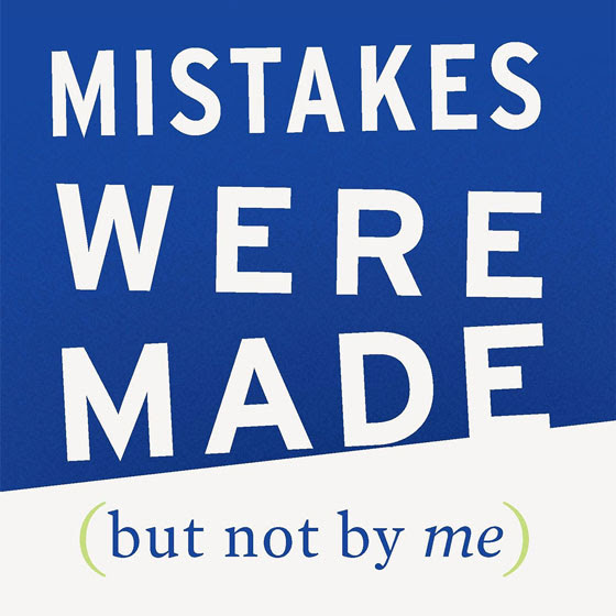 Mistakes Were Made (But Not by Me) cover detail