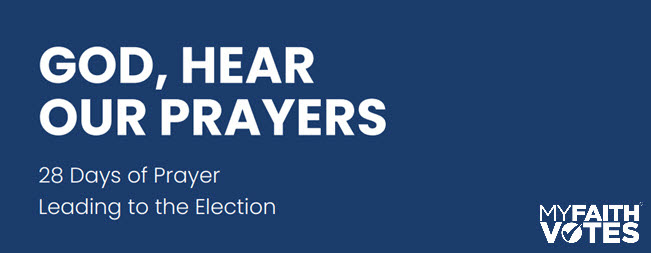 28-Days of Prayer Leading to the Election