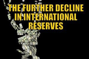 The Further Decline in International Reserves