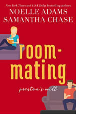 Roommating by Noelle Adams and Samantha Chase