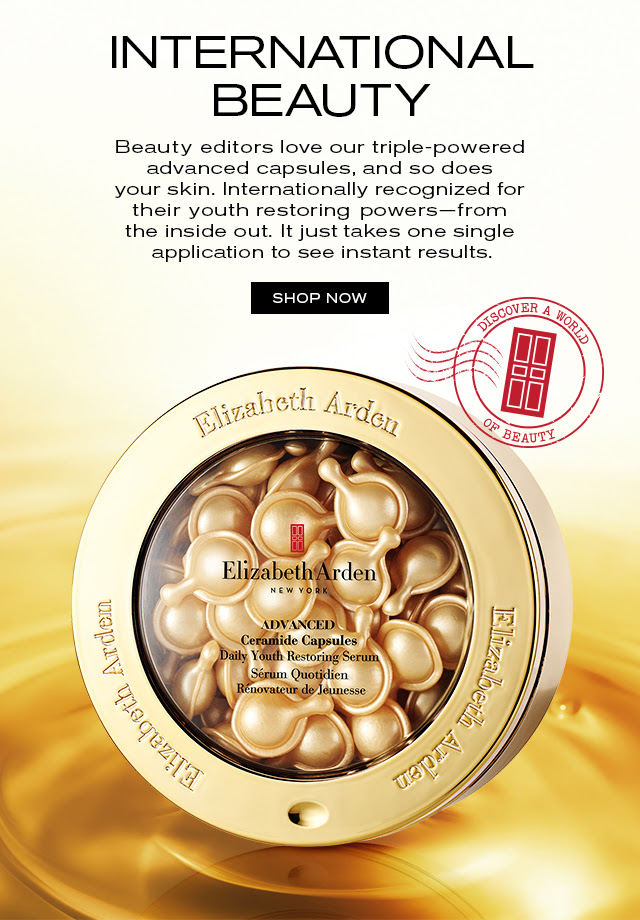 INTERNATIONAL BEAUTY. Beauty editors love our triple-powered advanced capsules, and so does your skin. Internationally recognized for their youth restoring powers—from the inside out. It just takes one single application to see instant results. SHOP NOW