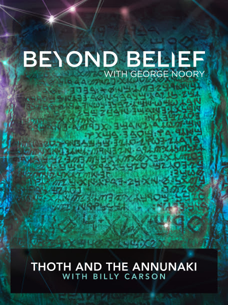 Beyond Belief: Thoth and the Annunaki with Billy Carson