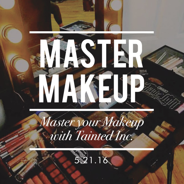 http://hartfordprints.com/shop/master-your-makeup-by-tainted-inc-may-21st-2016/?mc_cid=e3fc57dd49&mc_eid=533dfc0f22
